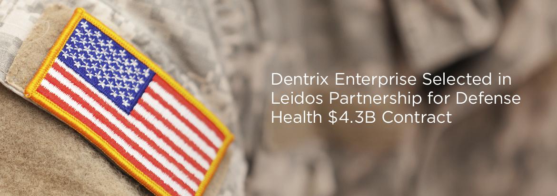 Dentrix Enterprise Selected In Leidos Partnership For Defense Health
